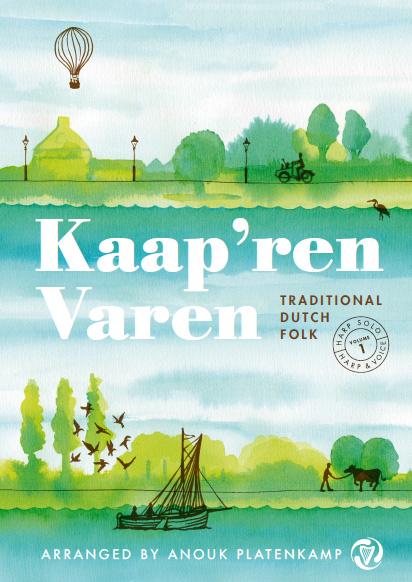 Kaap'ren varen Traditional Dutch Folk – Volume 1 – Anouk Platenkamp